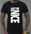 Koszulka Męska JUST BE NICE