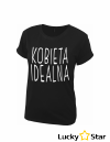 Koszulka Kobieta IDEALNA