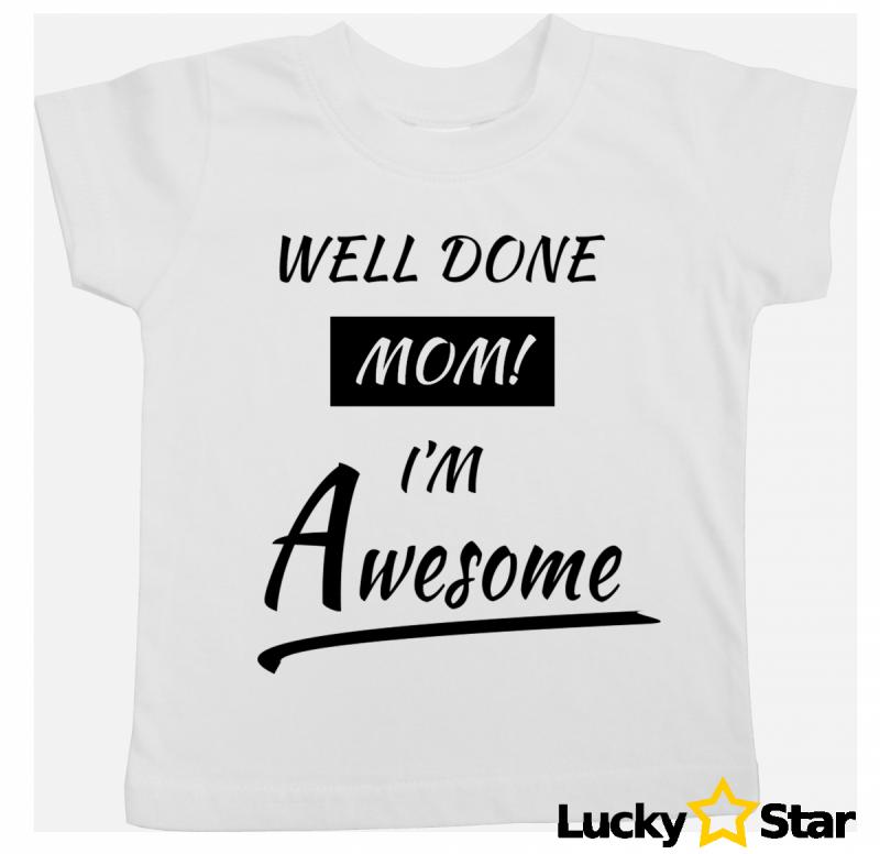 Koszulka dziecięca Well done MOM!