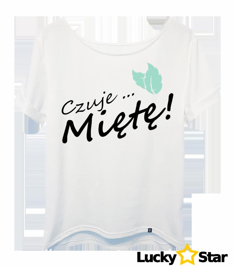 Koszulka Damska oversize Czuje miętę...