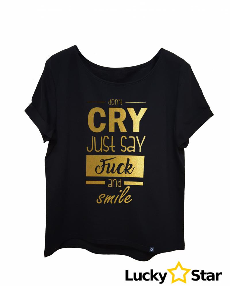 Koszulka Damska Don't CRY