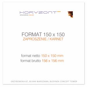 zaproszenie 150 x 150 mm, druk dwustronny, kreda 350 g, bez folii 100 sztuk