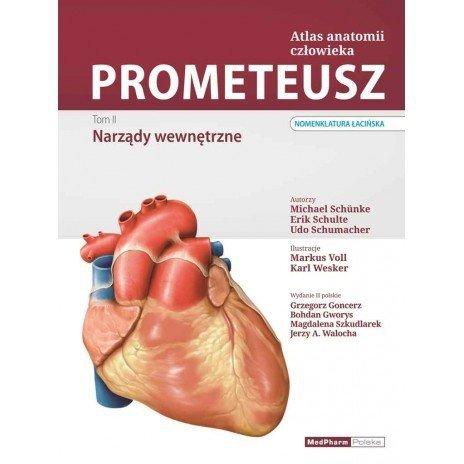 PROMETEUSZ Atlas Anatomii Człowieka. Szyja i Narządy Wewnętrzne. Tom II