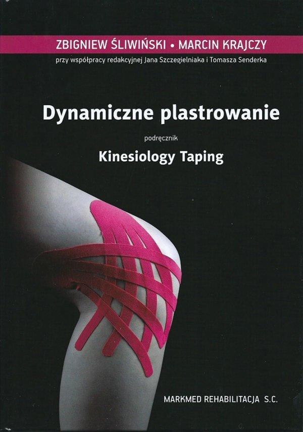 Plastrowanie dynamiczne, podręcznik Kinesiology Taping