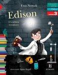 Edison. O wielkim wynalazcy. Czytam sobie Fakty. Poziom 3