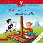 Maks buduje statek piratów Mądra Mysz