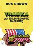 Trawka jak zdelegalizowano marihuanę