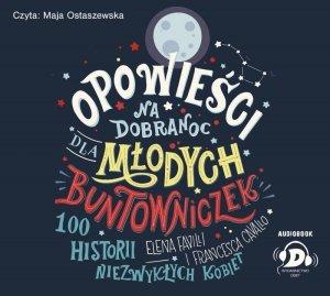 CD MP3 Opowieści na dobranoc dla młodych buntowniczek
