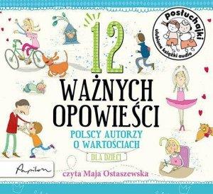 CD MP3 12 ważnych opowieści polscy autorzy o wartościach dla dzieci posłuchajki
