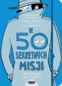50 sekretnych misji jak przetrwać w świecie dorosłych
