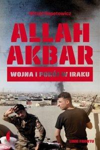 Allah akbar wojna i pokój w Iraku