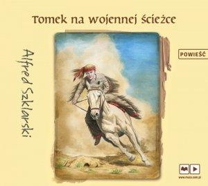 CD MP3 Tomek na wojennej ścieżce przygody tomka wilmowskiego