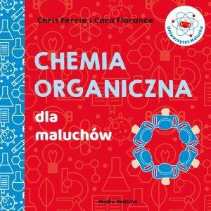 Chemia organiczna dla maluchów uniwersytet malucha