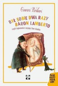 Był sobie dwa razy baron Lamberto czyli tajemnice wyspy San Giulio