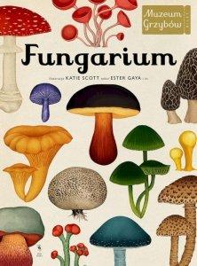 Fungarium. Muzeum Grzybów