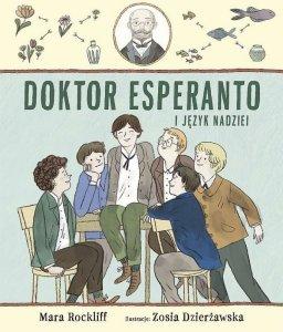 Doktor Esperanto i język nadziei