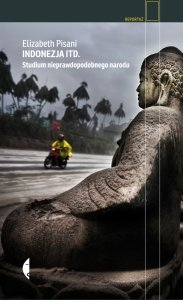 Indonezja itd. Studium nieprawdopodobnego narodu wyd. 2