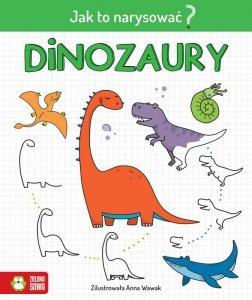 Dinozaury. Jak to narysować?