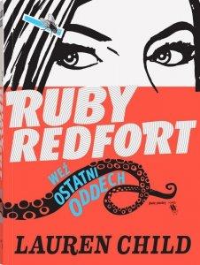 Weź ostatni oddech. Ruby Redfort