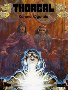 Korona Ogotaia. Thorgal. Tom 21