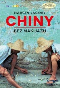 Chiny bez makijażu wyd. 2