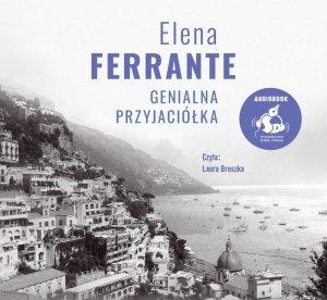 CD MP3 Genialna przyjaciółka. Cykl neapolitański. Tom 1 wyd. 2021