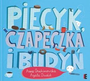 Piecyk, czapeczka i budyń wyd. 2