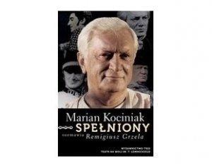 Marian Kociniak. Spełniony