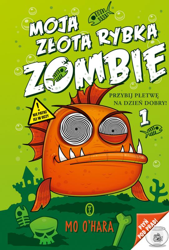 Przybij płetwę na dzień dobry moja złota rybka zombie Tom 1