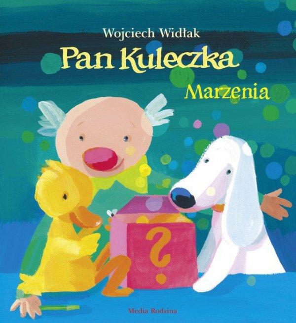 Marzenia Pan Kuleczka