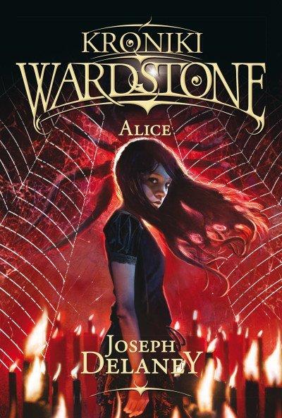 Alice kroniki wardstone Tom 12 wyd. 2016