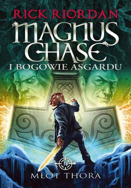 Młot thora magnus chase i bogowie asgardu Tom 2