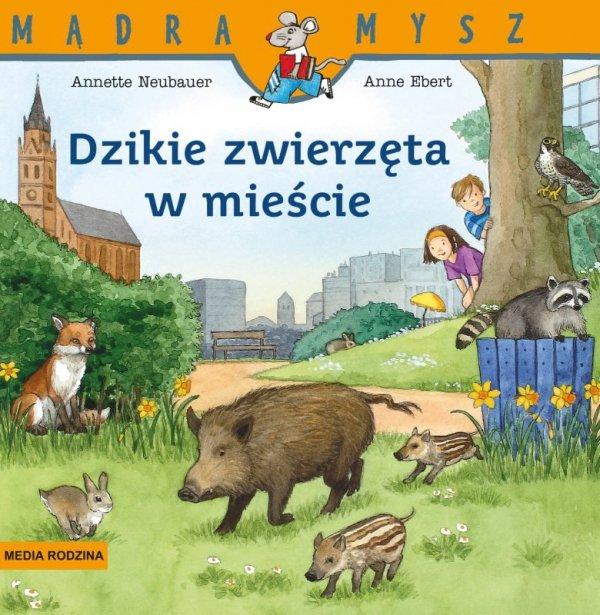Dzikie zwierzęta w mieście Mądra Mysz