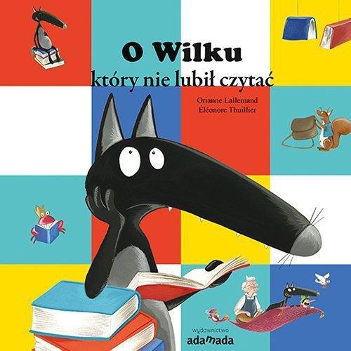 O wilku który nie lubił czytać