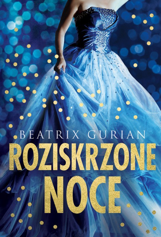 Roziskrzone noce