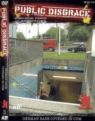 DVD-PUBLIC DISGRACE German Babe Covered in Cum