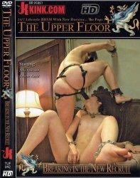 DVD-THE UPPER FLOOR Breaking in the New Recruit
