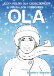Ola. Czytanka do nauki polskiego dla cudzoziemców na poziomie A2-B1