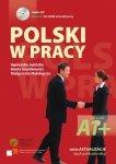 Polski w pracy. Język polski jako obcy. Książka + CD