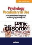 Psychology Vocabulary in Use. Podręcznik do nauki angielskiej terminologii psychologicznej