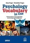 Psychology Vocabulary in Use. Podręcznik do nauki angielskiej terminologii psychologicznej z nagraniami MP3