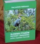 Słownik ptaków, przyrody i środowiska polsko-angielsko-francuski z łacińskimi nazwami ptaków