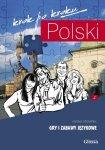 Gry i zabawy językowe 2. Polski krok po kroku (A2-B1)