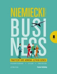 Niemiecki w tłumaczeniach. Business z kursem MP3 do pobrania. Praktyczny kurs mówienia językiem biznesu, wydanie 2. (A2-B2)