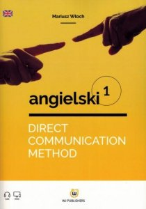 Direct Communication Method. Angielski 1 (poziom A1)