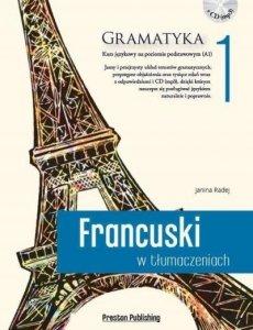 Francuski w tłumaczeniach 1 Gramatyka. Poziom podstawowy z płytą CD