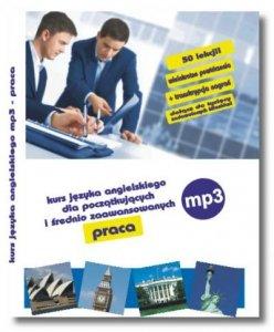 Angielski na MP3 Praca. Kurs dla początkujących i średnio zaawansowanych