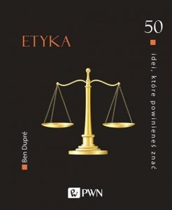 50 idei które powinieneś znać Etyka