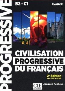 Civilisation progressive du français - Niveau avancé (B2/C1)  Livre + CD + Livre-web