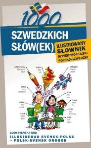 1000 szwedzkich słów(ek) Ilustrowany słownik szwedzko polski polsko szwedzki